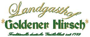 Landgasthof Goldener Hirsch